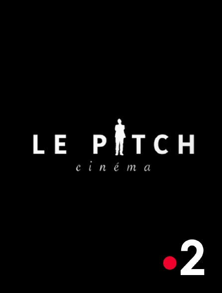 France 2 - Le pitch cinéma