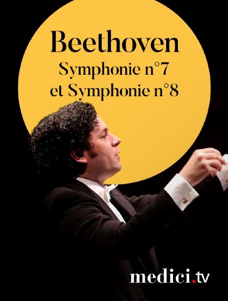 Medici - Beethoven, Symphonie n°7 et Symphonie n°8 - Gustavo Dudamel, Orquesta Sinfónica Simón Bolívar de Venezuela - Palau de la Musica, Barcelone