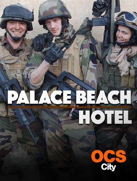 OCS City - Palace Beach Hotel
