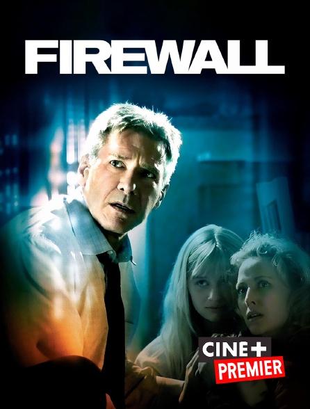 Ciné+ Premier - Firewall