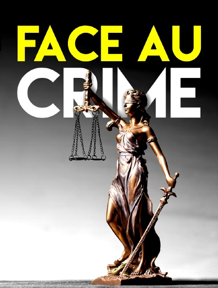 Face au crime