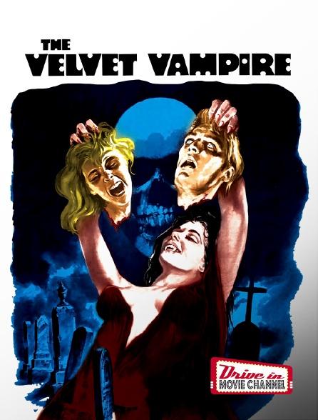 Drive-in Movie Channel - The Velvet Vampire