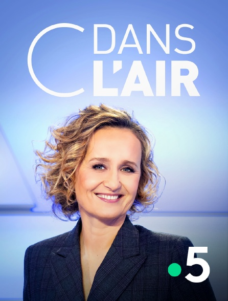 France 5 - C dans l'air en replay