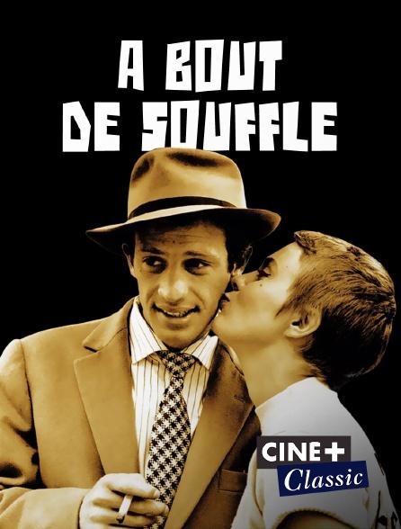 Ciné+ Classic - A bout de souffle