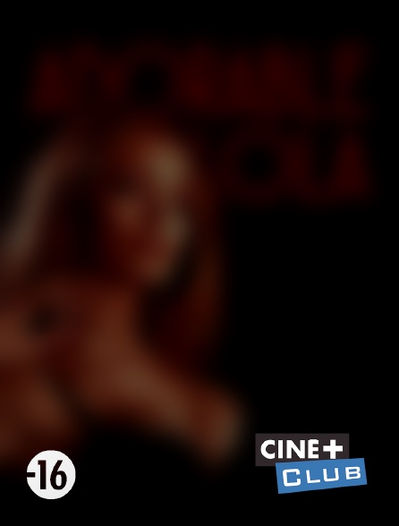 Ciné+ Club - Adorable Lola