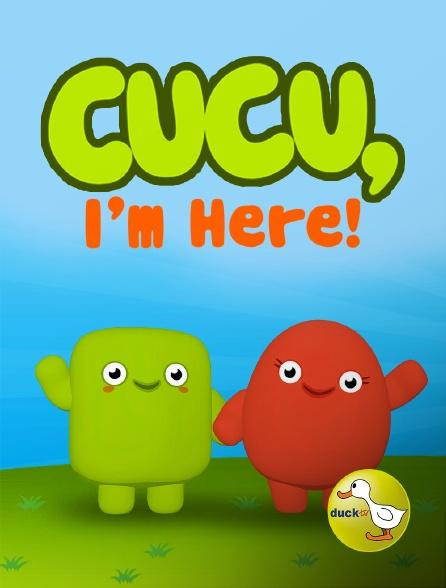 Duck TV - Cucu, I'm here!