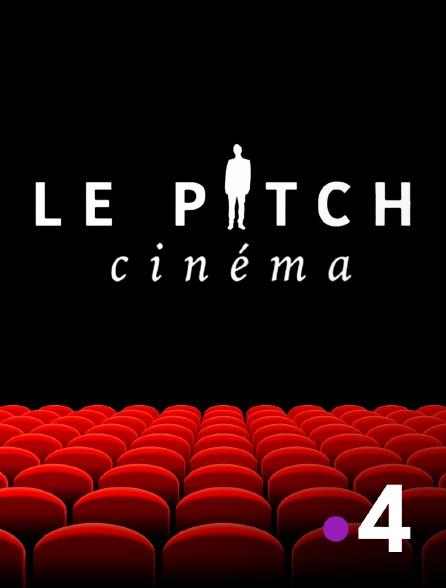 France 4 - Le pitch cinéma