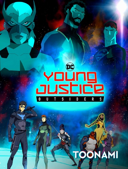 Toonami - Young Justice Outsiders