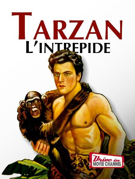 Drive-in Movie Channel - Tarzan l'intrépide