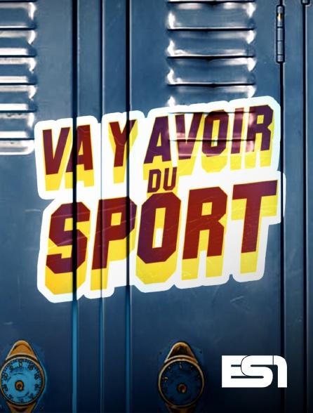 ES1 - Va y avoir du sport
