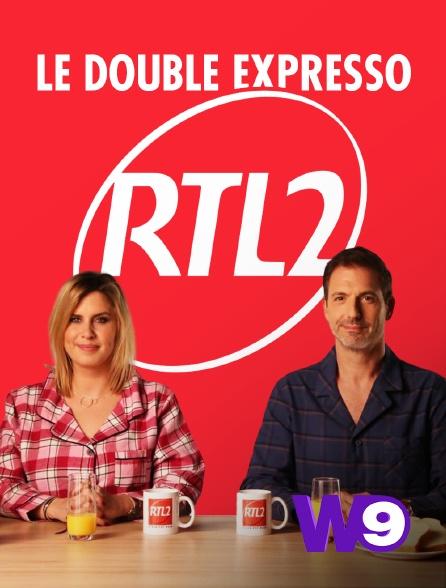 W9 - Le double expresso RTL2