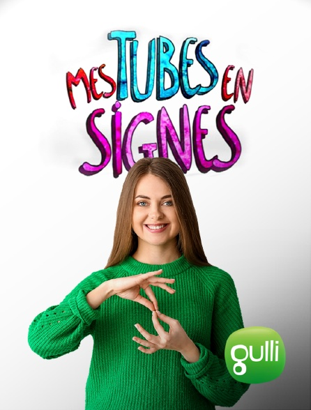 Gulli - Mes tubes en signes