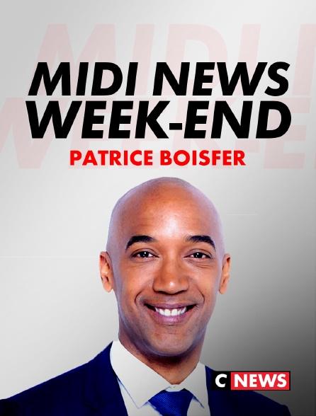 CNEWS - Midi News week-end