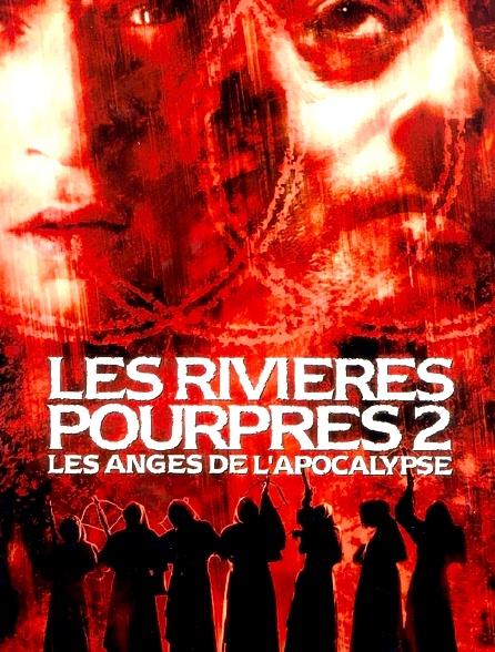 Les rivières pourpres 2 : les anges de l'Apocalypse