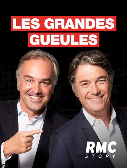 RMC Story - Les grandes gueules en replay