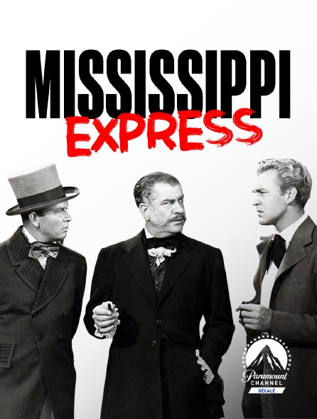Paramount Channel Décalé - Mississippi-Express
