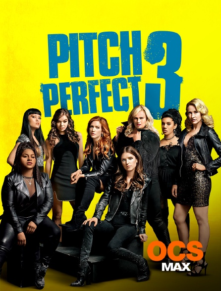 OCS Max - Pitch Perfect 3