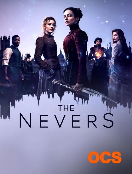 OCS - The Nevers