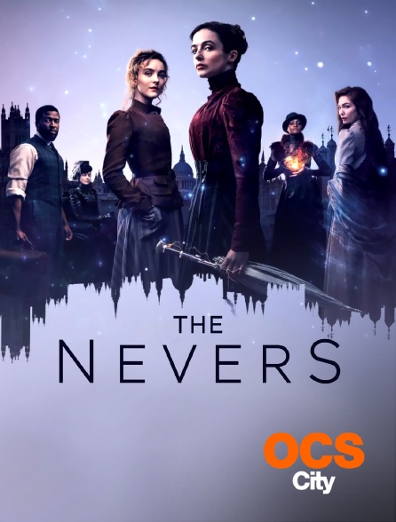 OCS City - The Nevers