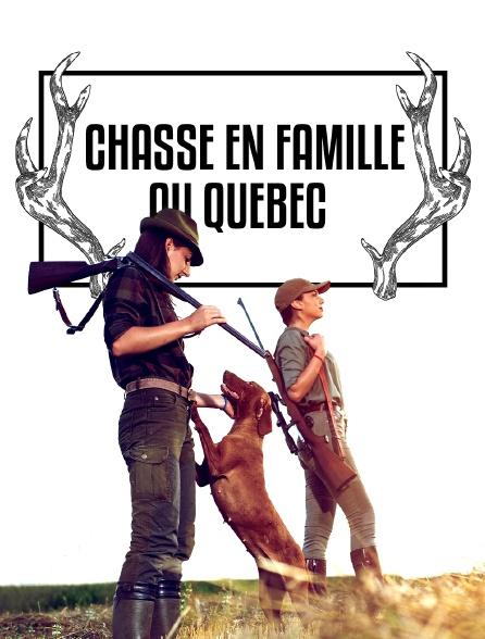 Chasse en famille au Québec