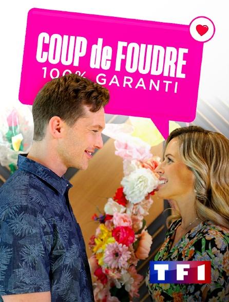 TF1 - Coup de foudre 100% garanti