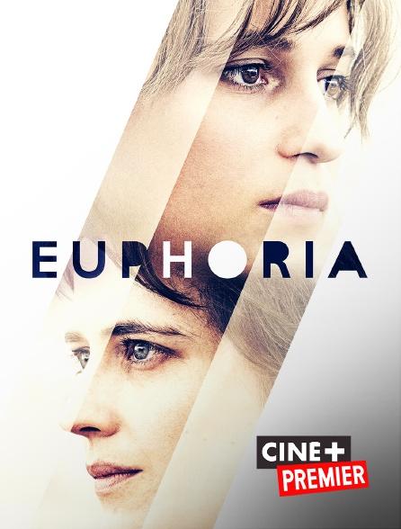 Ciné+ Premier - Euphoria