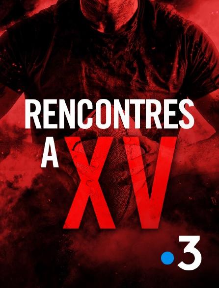 France 3 - Rencontres à XV