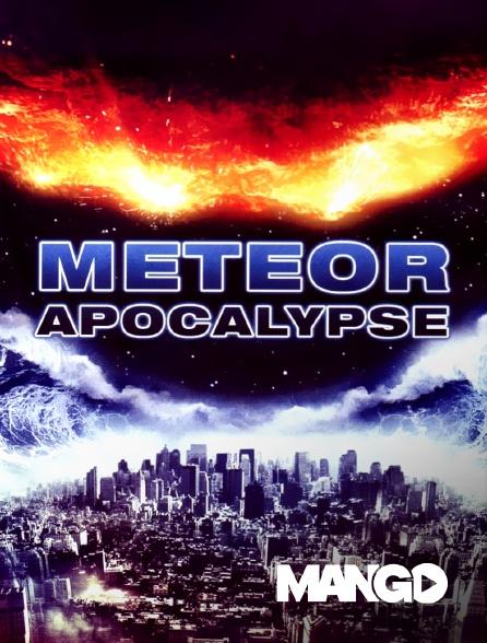 Mango - Meteor Apocalypse