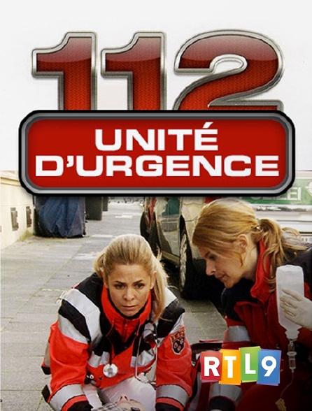 RTL 9 - 112 Unité d'urgence