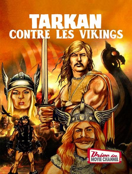 Drive-in Movie Channel - Tarkan contre les vikings