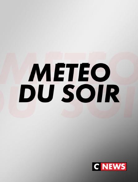 CNEWS - Météo du soir