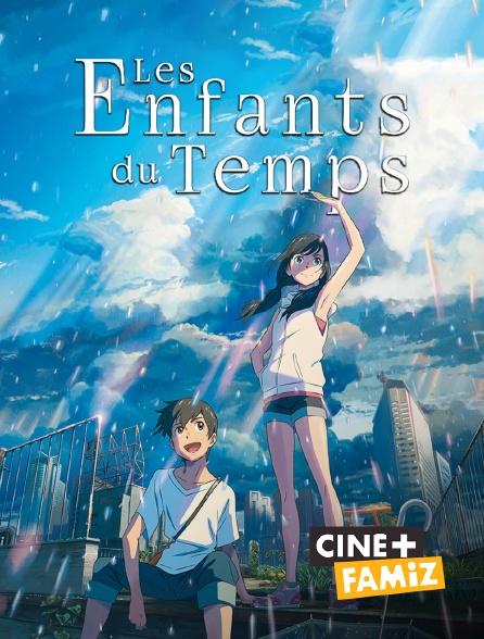 Ciné+ Famiz - Les enfants du temps