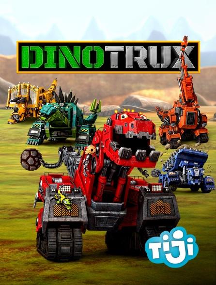 TIJI - Dinotrux