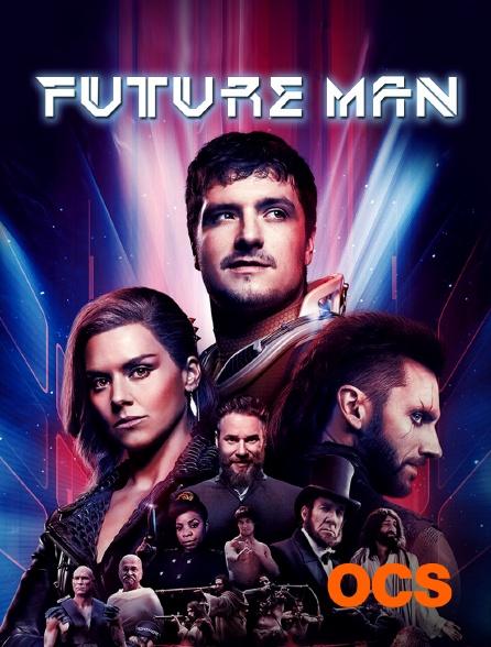 OCS - Future Man