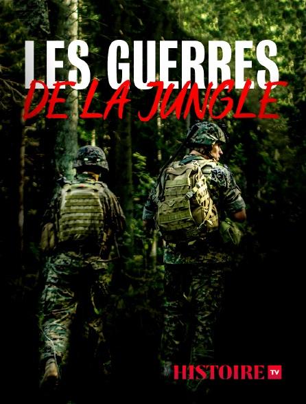 HISTOIRE TV - Les guerres de la jungle