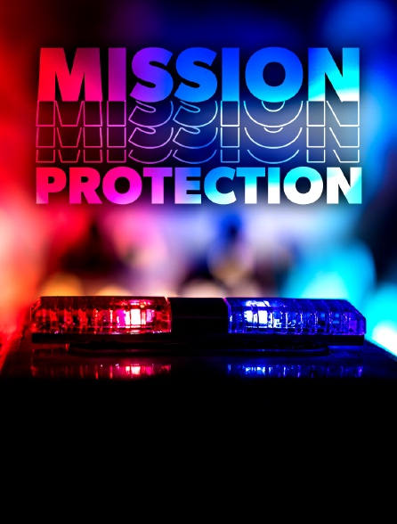 Mission protection