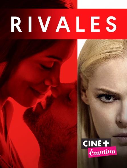 Ciné+ Emotion - Rivales
