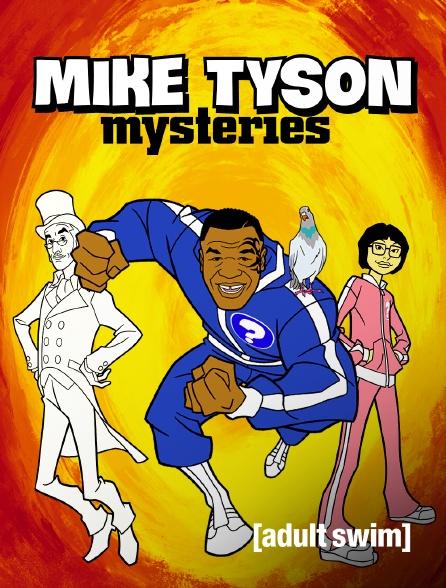 Adult Swim - Mike Tyson Mysteries