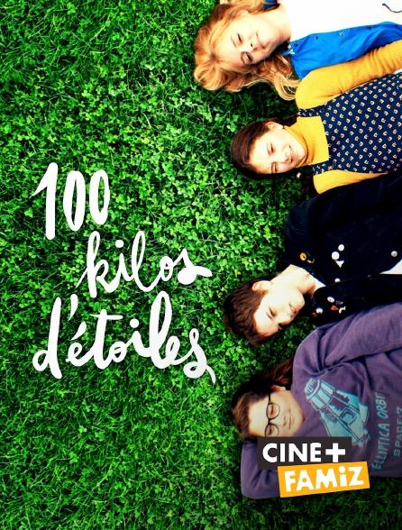 Ciné+ Famiz - 100 kilos d'étoiles