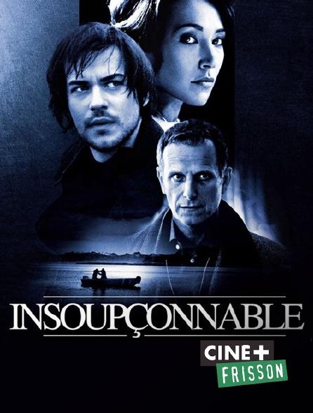 Ciné+ Frisson - Insoupçonnable