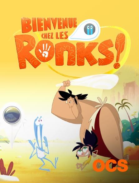 OCS - Bienvenue chez les Ronks !