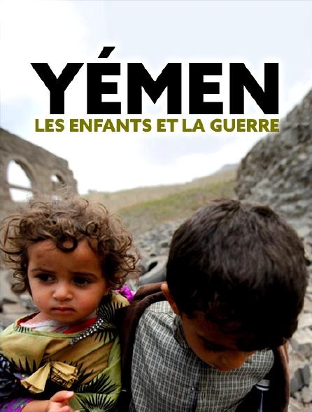 Yémen : les enfants et la guerre