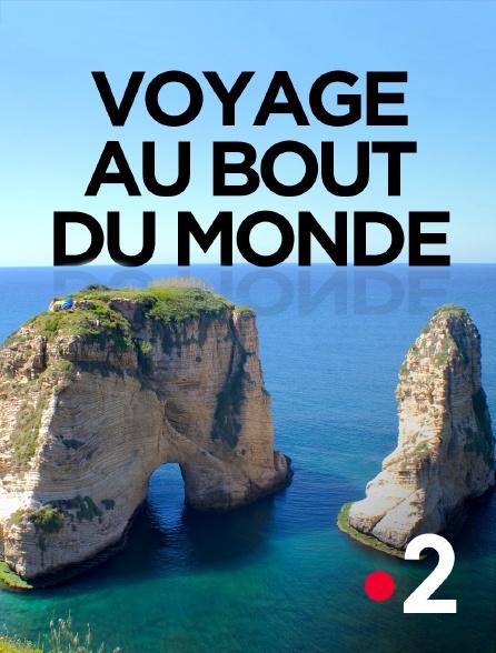 France 2 - Voyage au bout du monde