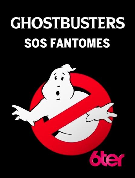 6ter - S.O.S. Fantômes
