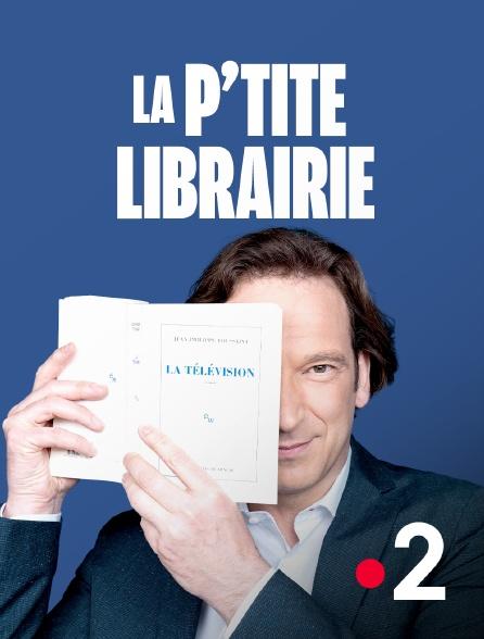 France 2 - La p'tite librairie