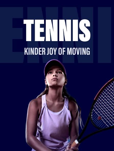 Tennis - Kinder Joy Of Moving
