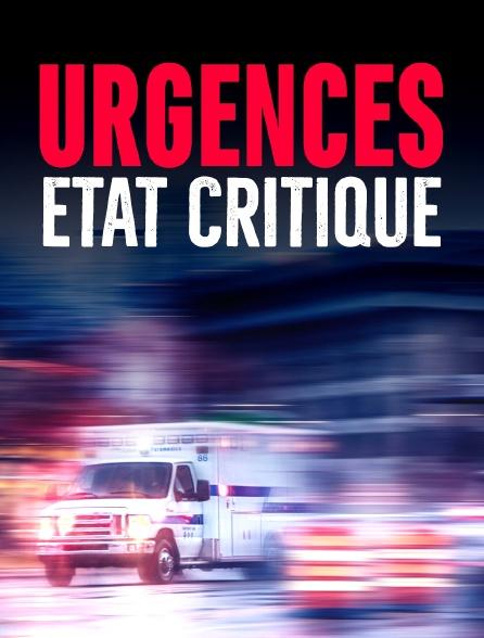 Urgences, état critique