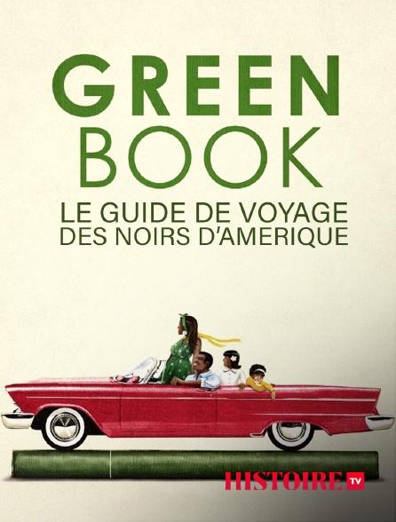 HISTOIRE TV - Green Book, le guide de voyage des Noirs d'Amérique
