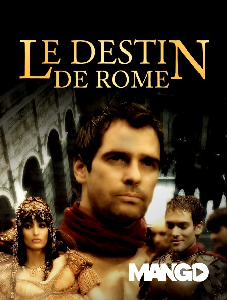 Mango - Le destin de Rome