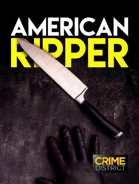 Crime District - American Ripper